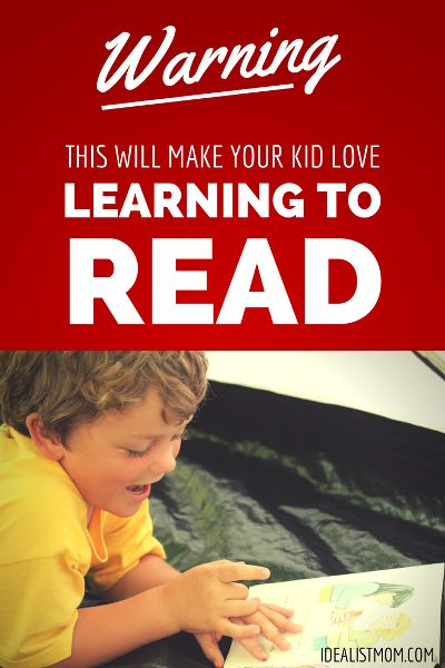 Warning: This Will Make Your Kid Love Learning to Read