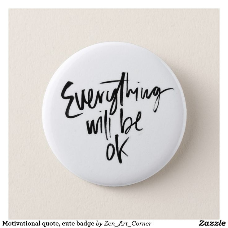Motivational quote, cute badge