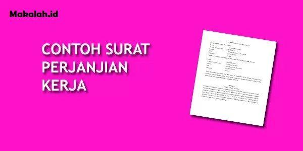 Makalah Id Mengetahui Tentang Contoh Surat Kontrak Kerja Merupakan Suatu Hal Yang Perlu Anda Lakukan Karena Memang Surat Kontrak Kerja Di Surat Kerja Tulisan