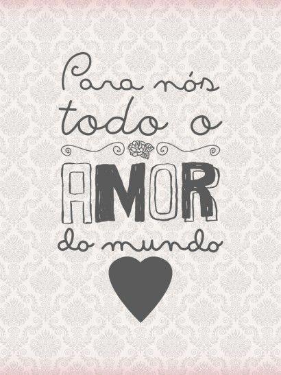 Todo amor do mundo - imagem exclusiva On The Wall | Crie seu quadro com essa imagem https://www.onthewall.com.br/frases-e-citacoes/todo-amor-do-mundo #quadro #canvas #moldura
