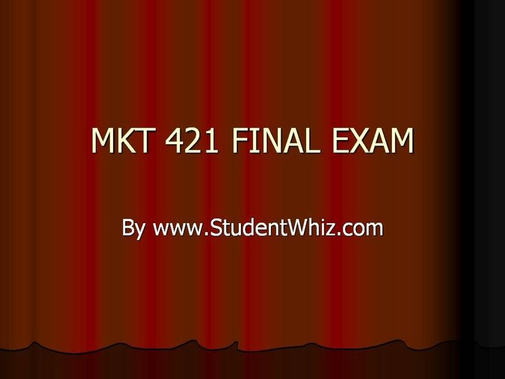 http://www.studentwhiz.com/ MKT 421 Final Exam The purpose of MKT 421 individual and team assignments is to make the students aware about the numerous strategies employed in different industries and their significance.