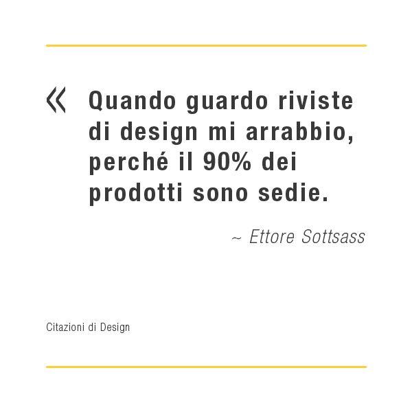 citazioni di design ettore sottsass design quotes