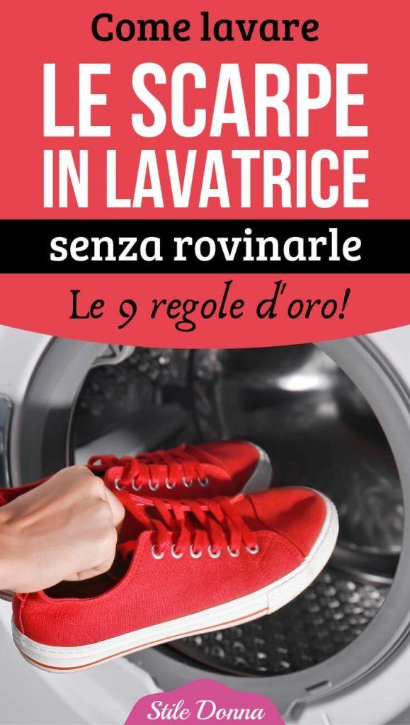 Le Rovinarle9 Scarpe Regole Lavatrice Aq34lj5r In D Lavare Come Senza DHe9EIYW2b