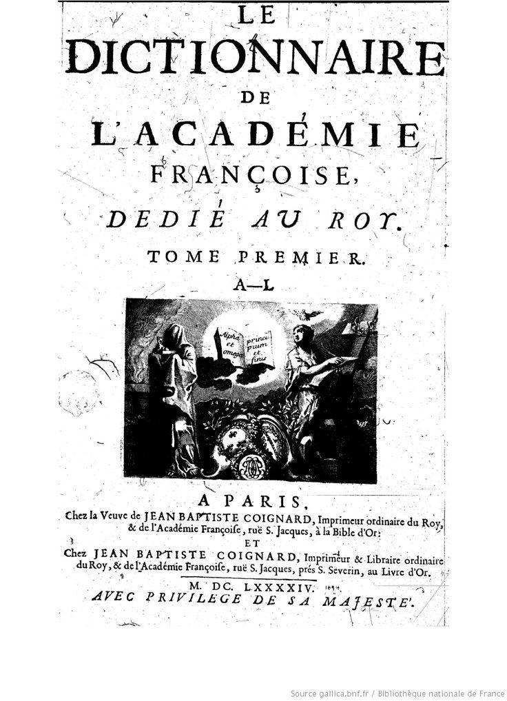 Dictionnaire de l'Académie française (1694) 1ere édition