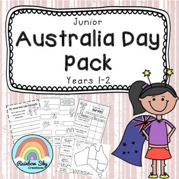 Junior Australia Day Pack - Resources include 10 literacy and numeracy based tasks activities about Australia Day and Australian culture. Suitable for Year 1 -2. ~Rainbow Sky Creations~