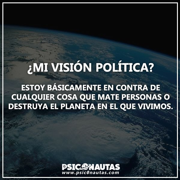 ¿Mi visión Política?