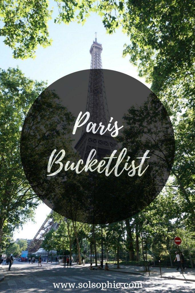 PARIS BUCKETLIST: THE ULTIMATE GUIDE TO PARIS | solosophie