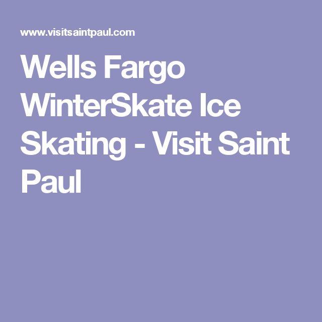 Wells Fargo WinterSkate Ice Skating - Visit Saint Paul