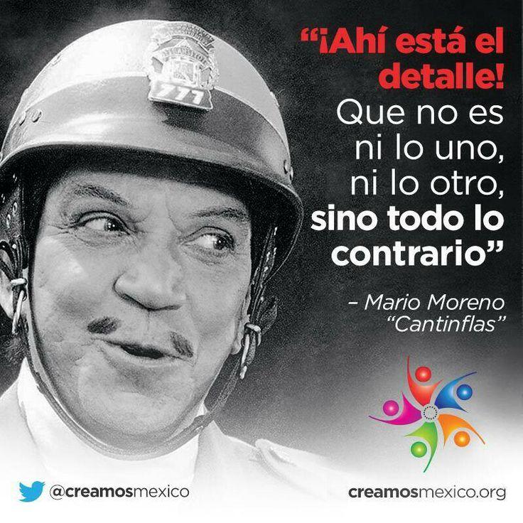 "Mario Moreno ""Cantinflas"" ."