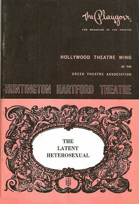 "Theatre Programme from the Premiere Los Angeles Tryout Production of Paddy Chayefsky's ""The Latent Heterosexual,"" which performed May 2 thru 25, 1968 at the Huntington Hartford Theatre (today called the Ricardo Montalbán Theatre). Zero Mostel starred in the production."