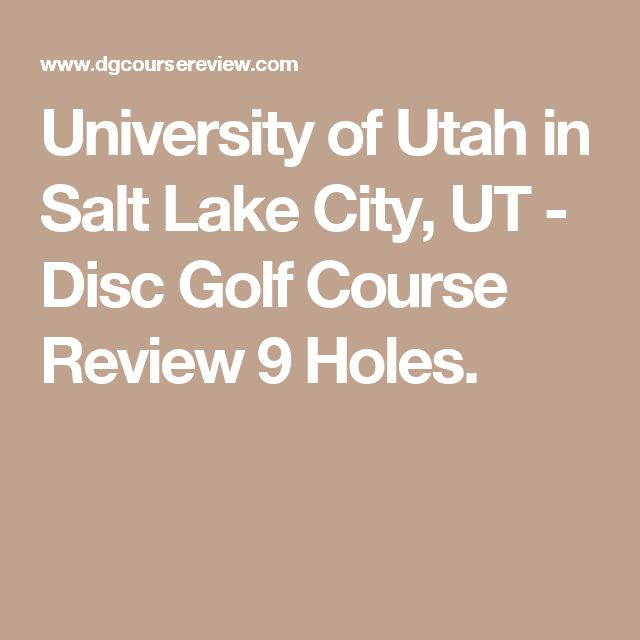 University of Utah in Salt Lake City, UT - Disc Golf Course Review 9 Holes.