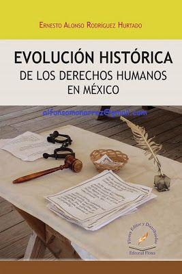 LIBROS EN DERECHO: EVOLUCIÓN HISTORIA DE LOS DERECHOS HUMANOS EN MÉXI...