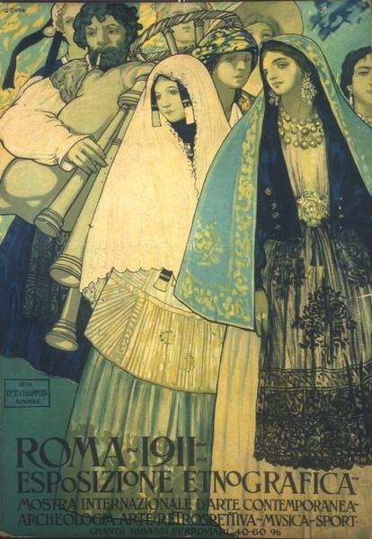 Manifesto della Mostra di Etnografia Italiana, Galileo Chini, Roma, 1911 - Istituto Centrale per la Demoetnoantropologia / Museo Nazionale delle Arti e Tradizioni Popolari