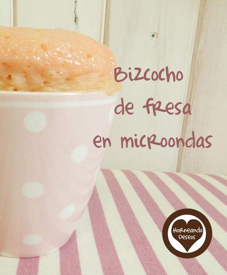 horneando deseos: Bizcocho a la taza de fresa en el microondas