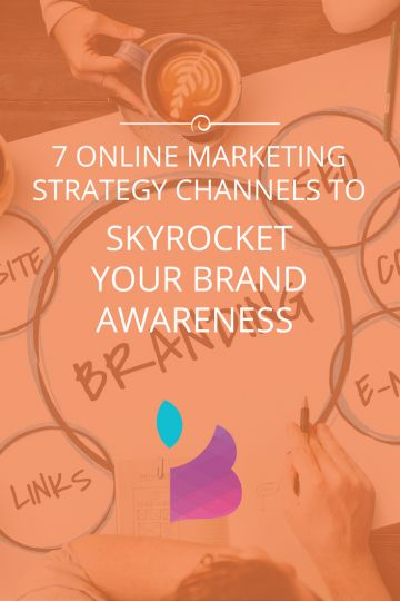 7 Online Marketing Strategy Channels To Skyrocket Your Brand Awareness // Blu Mint