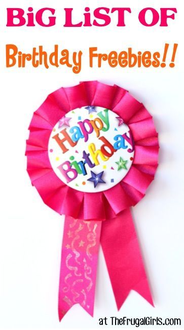 BIG List of Birthday Freebies! ~ at TheFrugalGirls.com - sign up now to get seriously spoiled with loads of free stuff during your Birthday week! #birthdays #thefrugalgirls