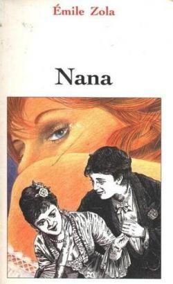 Les Rougon-Macquart, tome 9 : Nana de Émile Zola