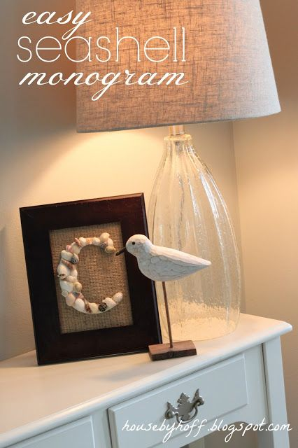 Love this seashell monogram - to make with the shells the kids collect on vacation . . .