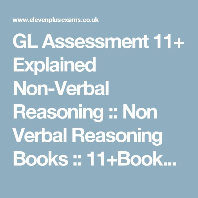 GL Assessment 11+ Explained Non-Verbal Reasoning :: Non Verbal Reasoning Books :: 11+Books :: Eleven Plus Exams Shop