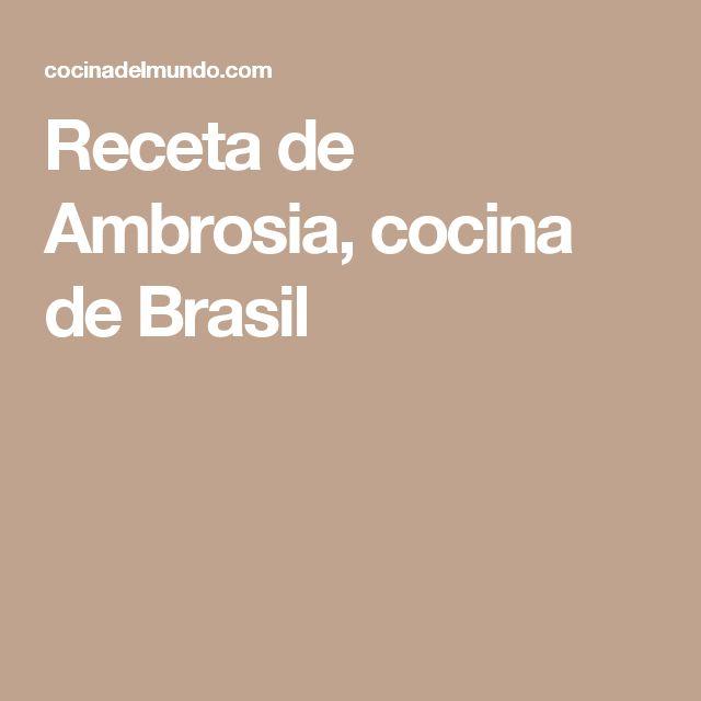 Receta de Ambrosia, cocina de Brasil