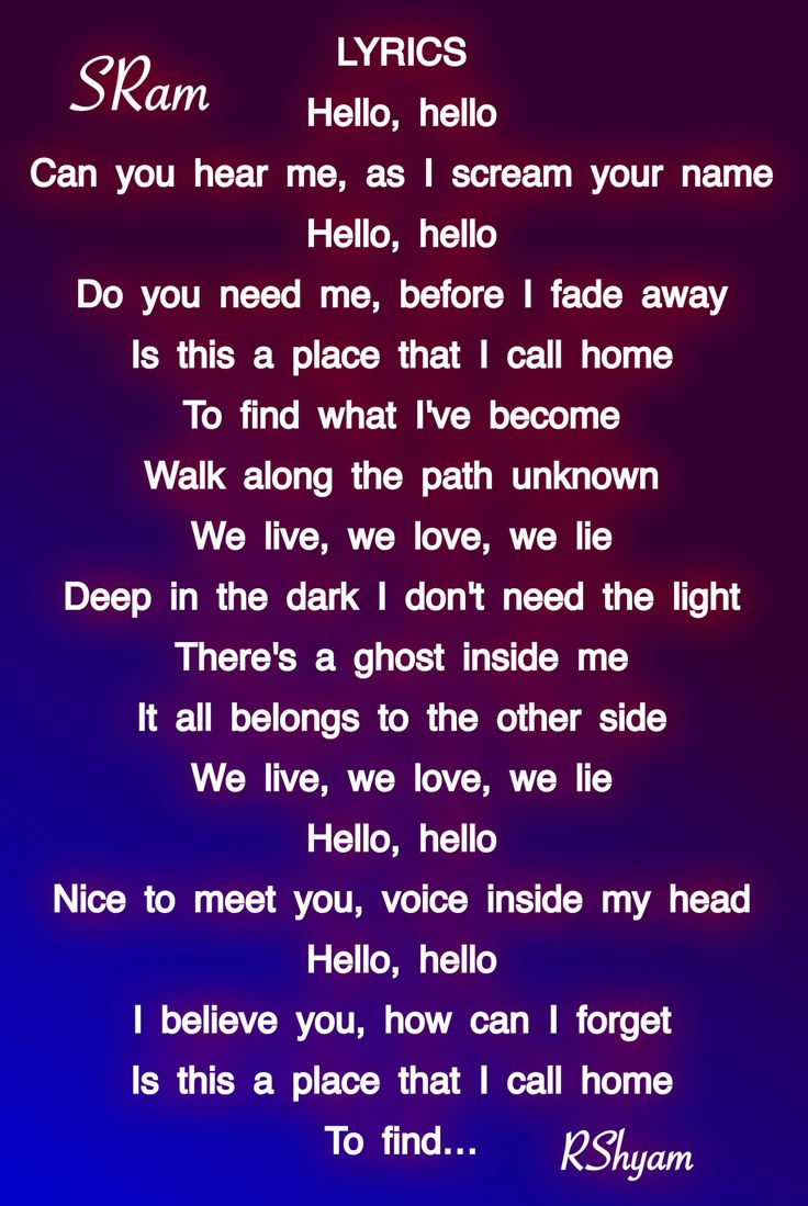 Best 25 whats your name lyrics ideas on pinterest whats my lyrics hello hello can you hear me as i scream your name hello hello do you need me before i fade away is this a place that i call home to find hexwebz Images