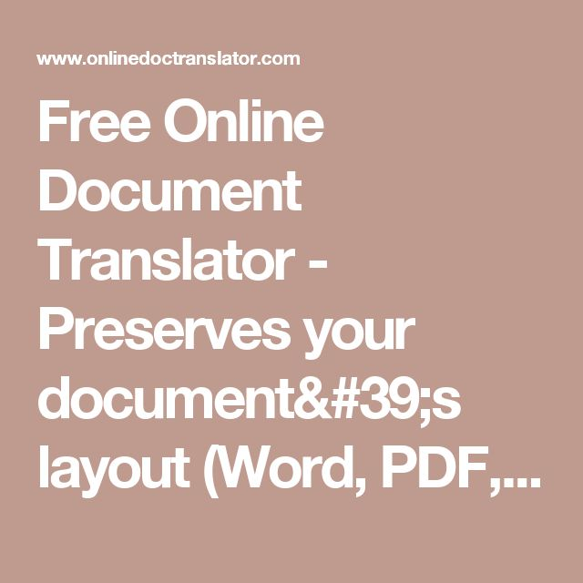 Free Online Document Translator - Preserves your document's layout (Word, PDF, Excel, Powerpoint, OpenOffice, text)