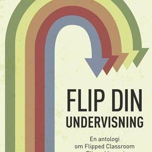 Flipped learning er et koncept, der er kommet for at blive. Med denne bog kan du komme videre fra begynderstadiet.