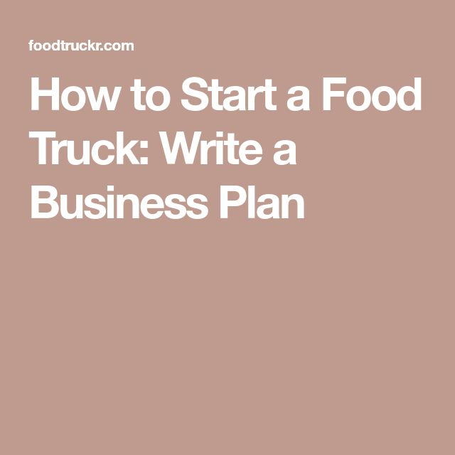 Best  Starting A Food Truck Ideas On   Food Truck