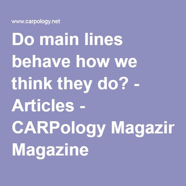Do main lines behave how we think they do? - Articles - CARPology Magazine