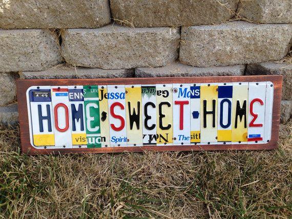 HOME SWEET HOME Custom Recycled License Plate by CustomPlateArt4U, $78.00
