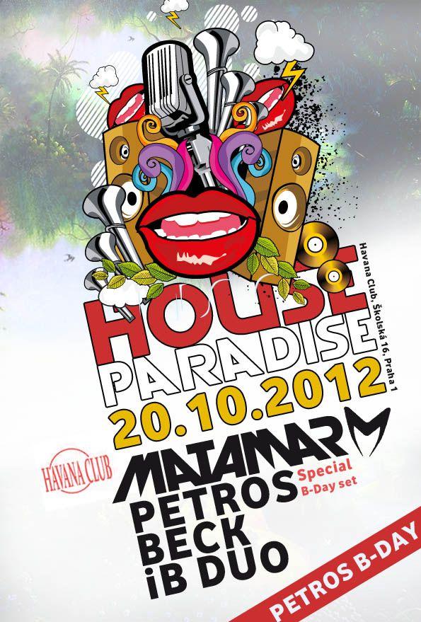 "Plakát na akci ""House Paradise"" Havana Club, Praha"