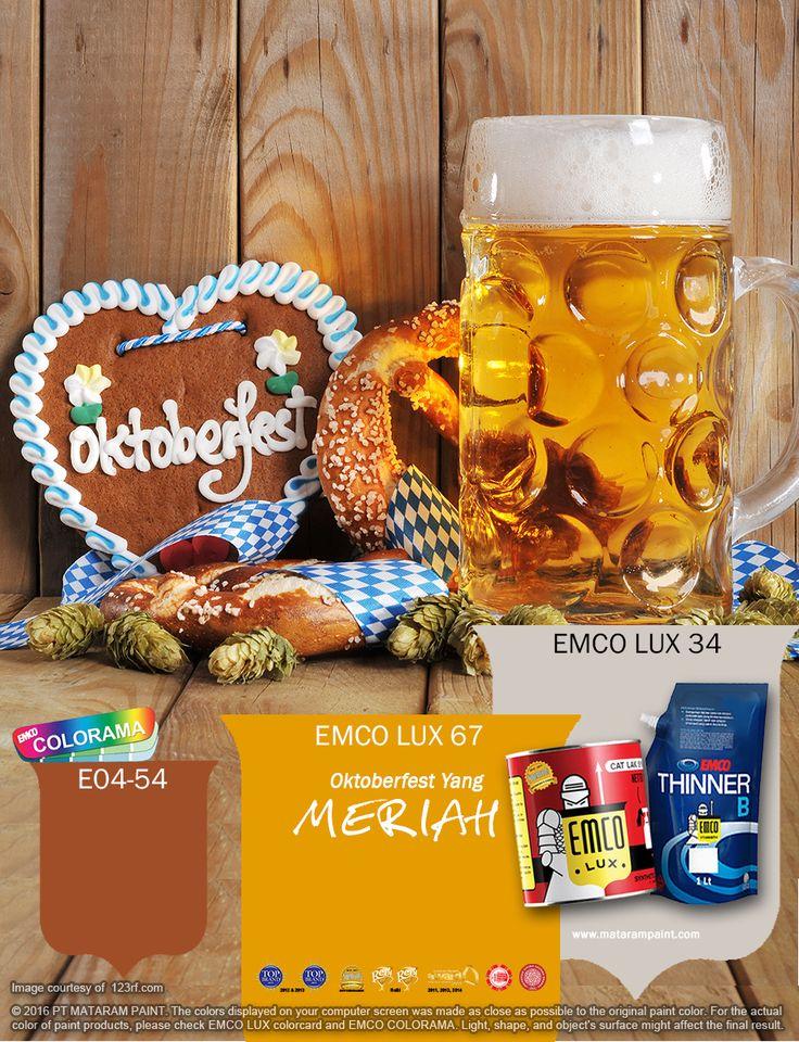 Kawan EMCO, terinspirasi dengan kegembiraan perayaan Oktoberfest, percantiklah hunian Anda dengan warna EMCO LUX 67, EMCO LUX 34 dan E04-54 pada palet EMCO, Anda juga dapat menemukan artikel menarik lainnya  dengan mengunjungi kami di http://matarampaint.com/news.php