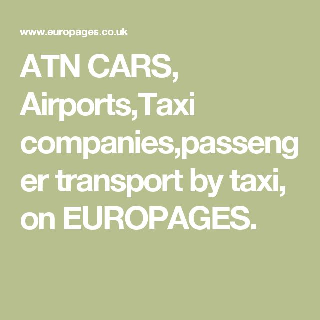 ATN CARS, Airports,Taxi companies,passenger transport by taxi, on EUROPAGES.