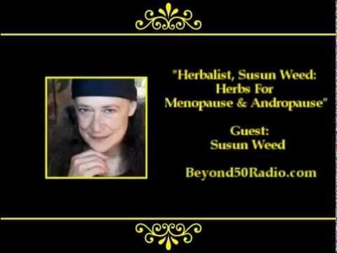 ▶ Herbalist, Susun Weed: Herbs for Menopause & Andropause - YouTube