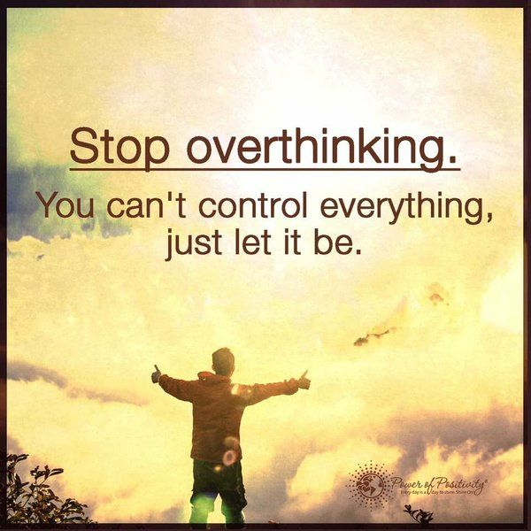 "Overthinking - Are You Guilty of This? The question to be asked is with Overthinking - Are You Guilty of This? Overthinking is defined by the Urban Dictionary as ""Excessive thinking about a problem, while losing focus on the big picture."