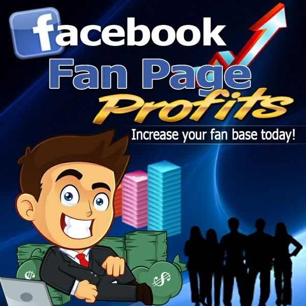 Learn The Secrets to Creating and Profiting With Facebook Fan Pages