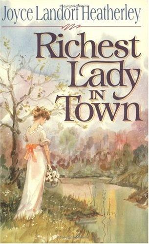 Richest Lady in Town by Joyce Landorf Heatherley,
