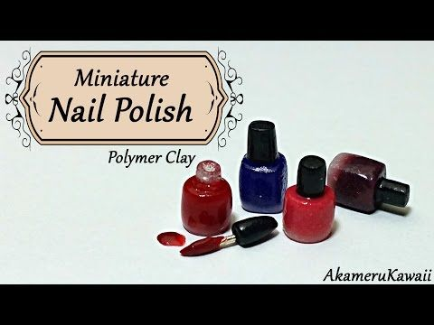 Miniature Nail Polish - Polymer clay tutorial - YouTube