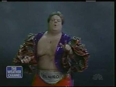 """Chris Farley's """"El Nino"""" from SNL. """"El Nino is Spanish for...The Nino!"""", lol."""
