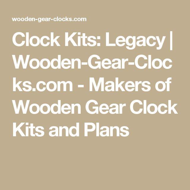 Clock Kits: Legacy   Wooden-Gear-Clocks.com - Makers of Wooden Gear Clock Kits and Plans