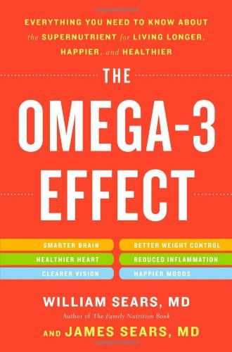 The Omega-3 Effect: Everything You Need to Know About the Supernutrient for Living Longer, Happier, and Healthier by William Sears http://www.amazon.com/dp/0316196843/ref=cm_sw_r_pi_dp_tLSdwb0QZQTM9