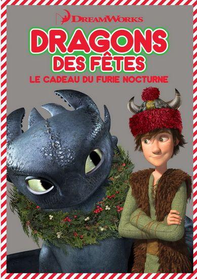 Dragons des fêtes: Le cadeau du Furie Nocturne