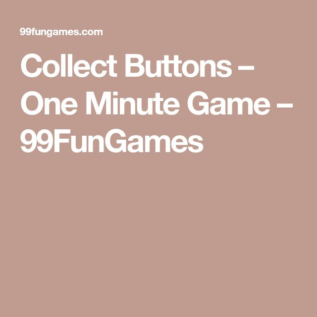 Collect Buttons – One Minute Game – 99FunGames