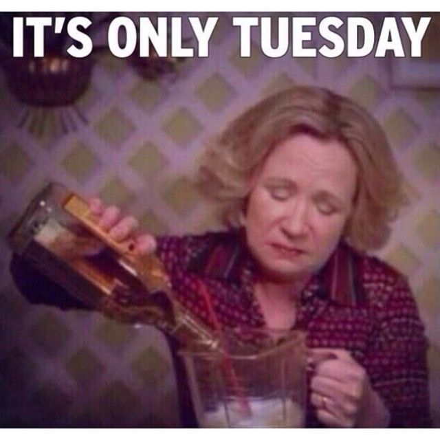 Funny Meme Bad Mood : Best ideas about its only tuesday on pinterest friday