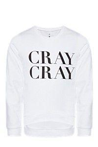 CRAY CRAY SWEAT TOP