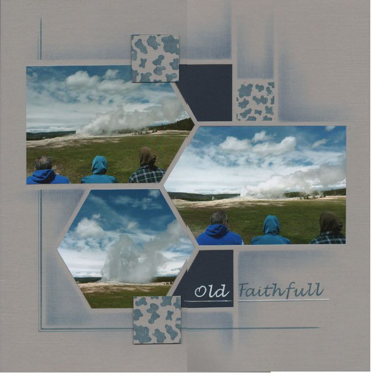 Yellowstone - Old Faithful #scrapbook #layout