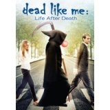 Dead Like Me: Life After Death (DVD)By Ellen Muth