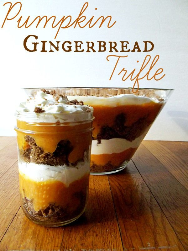Pumpkin Gingerbread Trifle Move over pumpkin pie!  This trifle is easy to make and full of flavor!