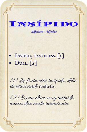 Insípido, adjetivo - adjective.