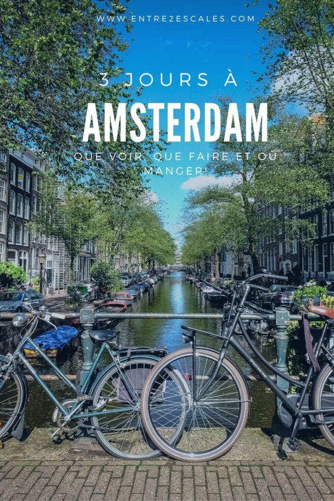 PAYS-BAS | 3 jours à Amsterdam ~ ENTRE 2 ESCALES